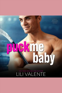 Puck me baby [electronic resource].
