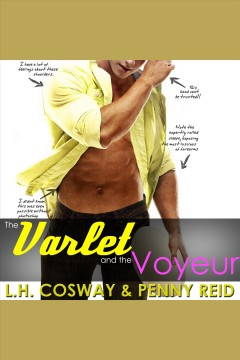 The varlet and the voyeur [electronic resource] / Penny Reid.