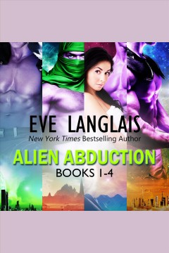 Alien abduction [electronic resource] / Eve Langlais.