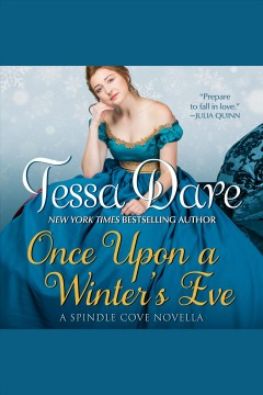 Once upon a winter's eve [electronic resource] / Tessa Dare.