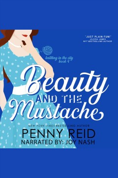 Beauty and the mustache : a philosophical romance [electronic resource].