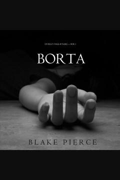 Borta [electronic resource] / Blake Pierce.