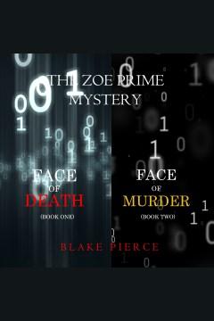 A zoe prime mystery bundle. Books #1-2 [electronic resource] / Blake Pierce.