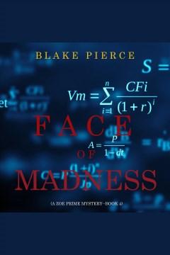 Face of madness [electronic resource] / Blake Pierce.