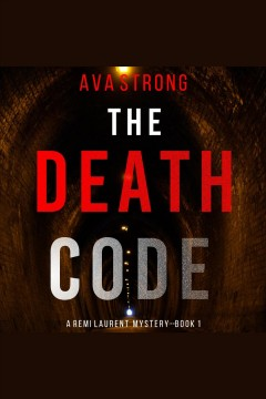 The death code [electronic resource] / Ava Strong.
