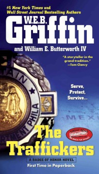 The traffickers W.E.B. Griffin and William E. Butterworth IV.