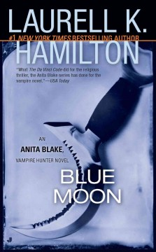 Blue moon Laurell K. Hamilton.