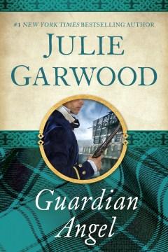 Guardian angel Julie Garwood.