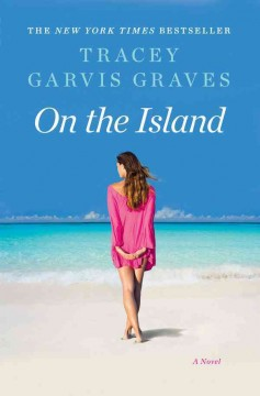 On the island Tracey Garvis Graves.