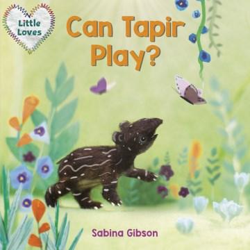 Can Tapir Play?