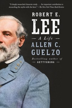 Robert E. Lee : A Life
