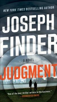 Judgment a novel / Joseph Finder.