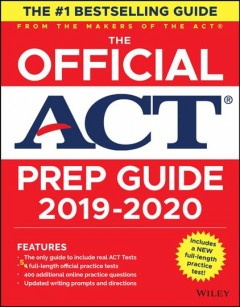 The Official Act Prep Guide, 2019-2020 : Website Associated W/Book