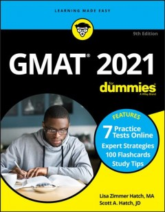 Gmat for Dummies 2021 : Book + 7 Practice Tests Online + Flashcards