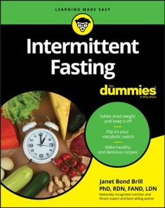 Intermittent fasting / by Janet Bond Brill.