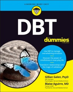 Dialectical Behavior Therapy for Dummies