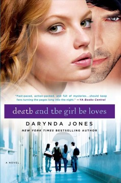Death and the girl he loves Darynda Jones.