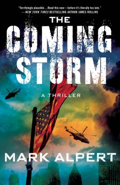 The coming storm : a thriller