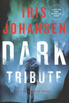 Dark tribute / Iris Johansen.