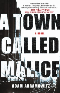 A town called Malice : a novel