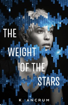 The weight of the stars K. Ancrum