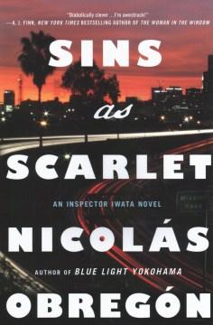 Sins as scarlet / An Inspector Iwata Novel