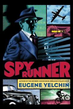 Spy runner Eugene Yelchin