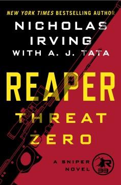 Threat zero / A Sniper Novel