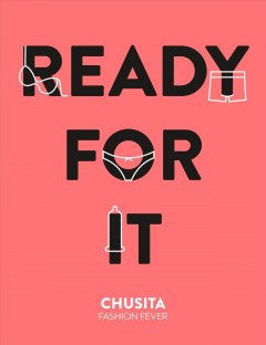 Ready for it / Chusita Fashion Fever ; illustrations by Maria Llovet.