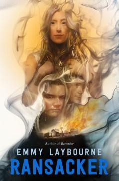 Ransacker / Emmy Laybourne.