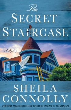 The secret staircase : a Victorian village mystery