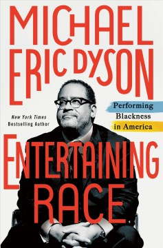 Entertaining race : performing blackness in America