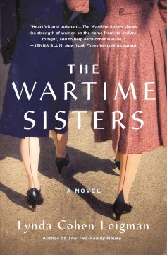 The wartime sisters : a novel