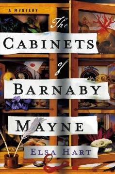 The cabinets of Barnaby Mayne / Elsa Hart.
