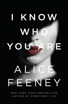 I know who you are : a novel