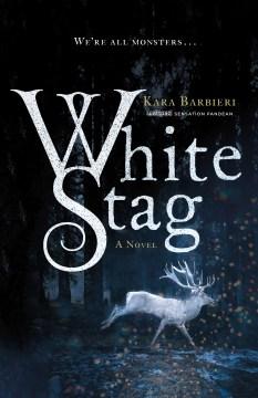 White stag / Kara Barbieri.