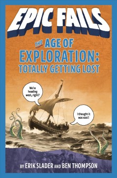 The Age of Exploration : Totally Getting Lost