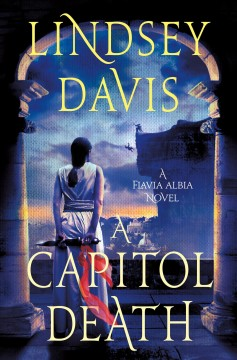 A capitol death / Lindsey Davis.