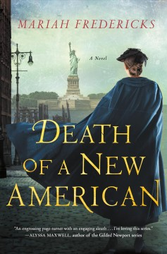 Death of a New American / Mariah Fredericks.