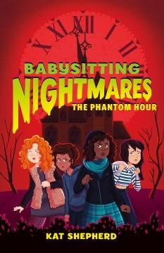 The phantom hour / Kat Shepherd ; illustrated by Rayanne Vieira.