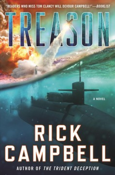 Treason / Rick Campbell.