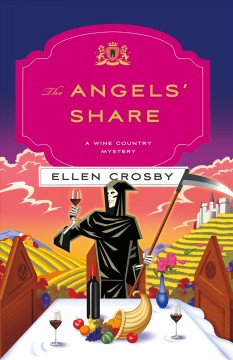 The angels' share / A Wine Country Mystery