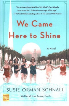 We came here to shine / Susie Orman Schnall.