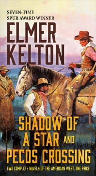 Shadow of a Star and Pecos Crossing