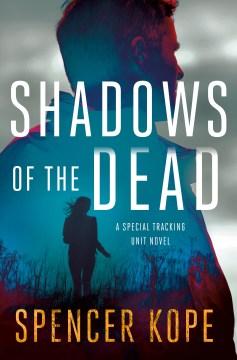 Shadows of the dead