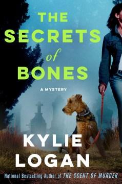 The secrets of bones : a mystery