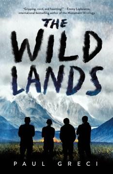 The wild lands / Paul Greci.