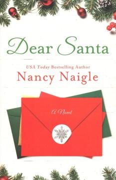 Dear Santa / Nancy Naigle.
