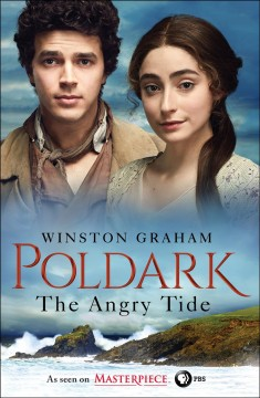 The angry tide a novel of Cornwall, 1798-1799 / Winston Graham.