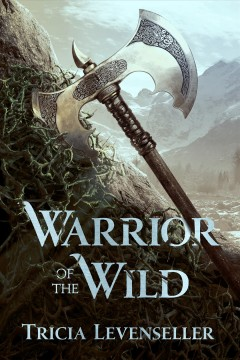 Warrior of the wild Tricia Levenseller